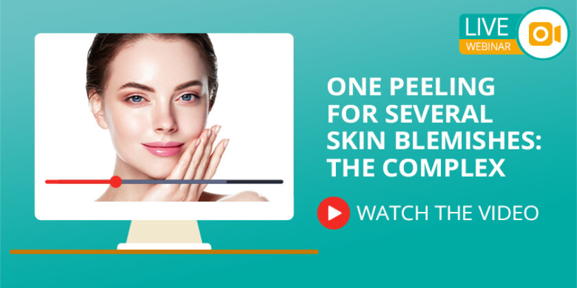 WEBINAR 6 – ONE PEELING FOR SEVERAL SKIN BLEMISHES: THE COMPLEX (full video)